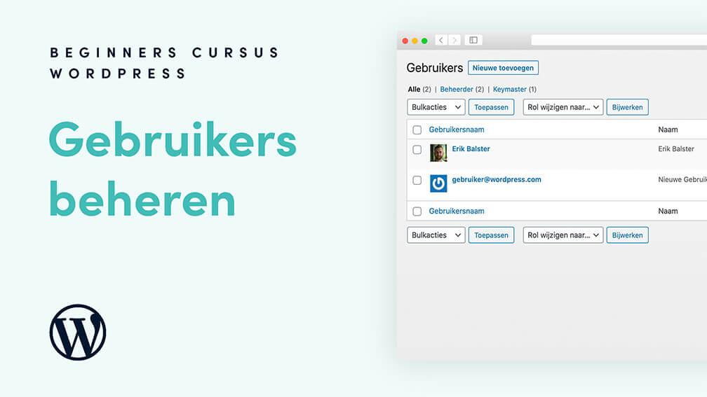Gebruikers toevoegen aan je WordPress website