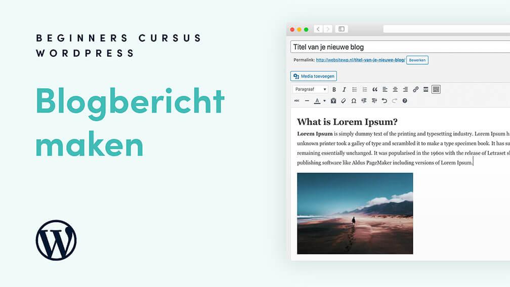 Hoe maak ik een nieuw bericht aan in WordPress?